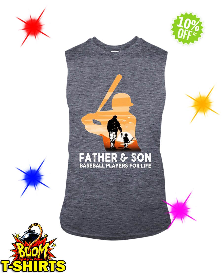 Father and son baseball players for life sleeveless tee