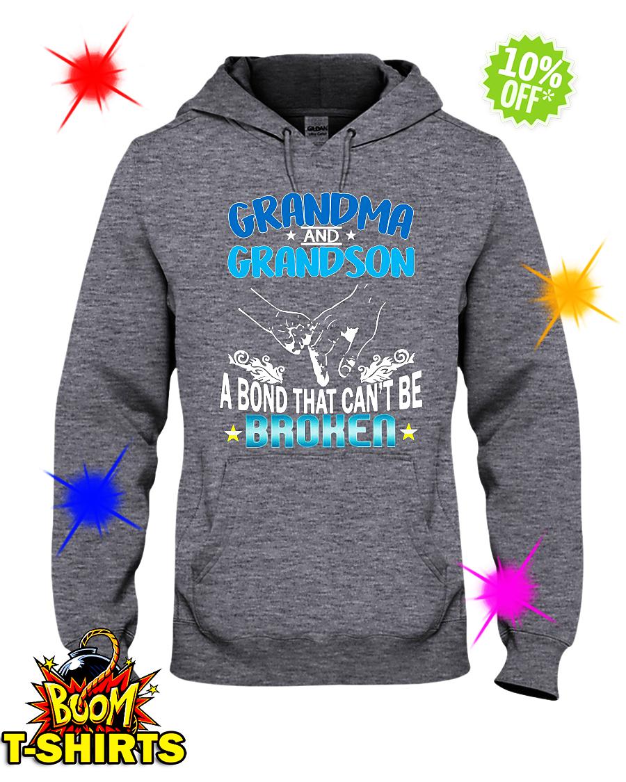 Grandma and Grandson a bond that can't be broken hooded sweatshirt