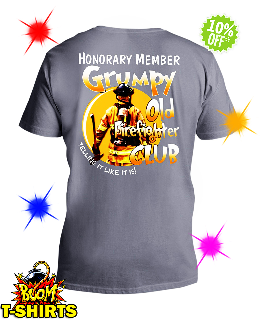 Honorary memver Grumpy old firefighter club telling it like it is v-neck