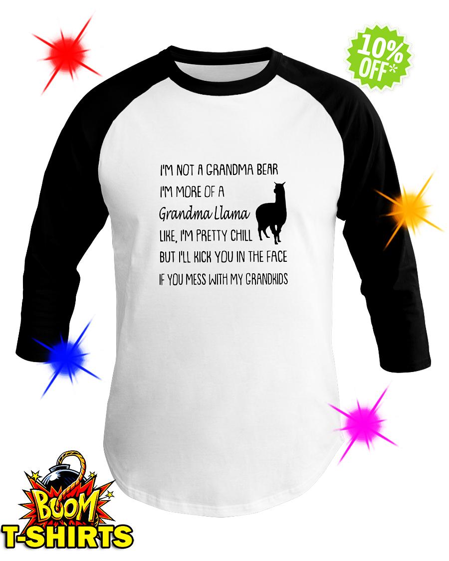 I'm not a grandma bear I'm more of a grandma Llama basbeball tee