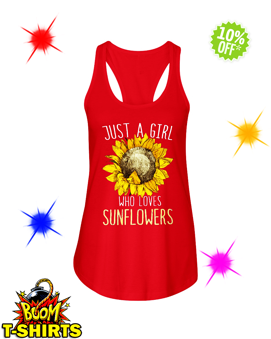 Just a girl who loves Sunflowers flowy tank