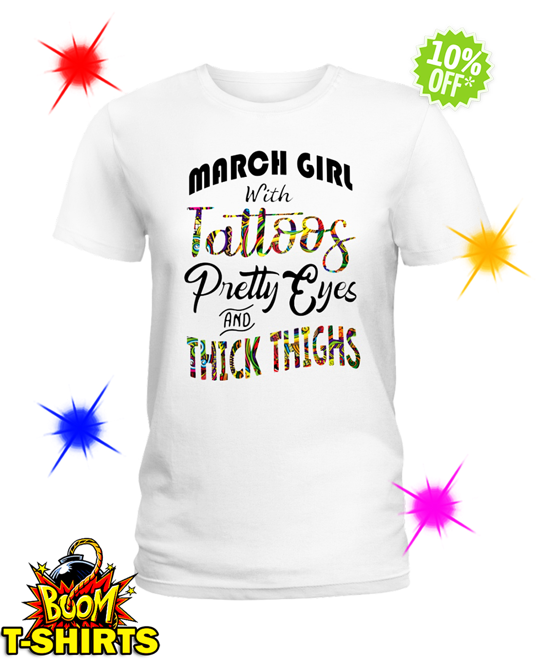 March girl with tattoos pretty eyes and thick thighs shirt