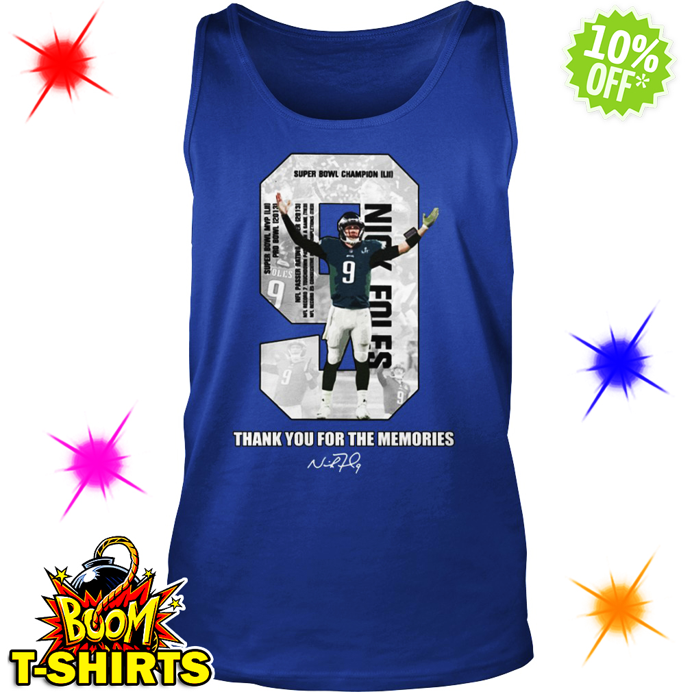 Nick Foles 9 Thank you for the memories tank top