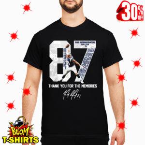 Rob Gronkowski 87 Thank You For The Memories shirt