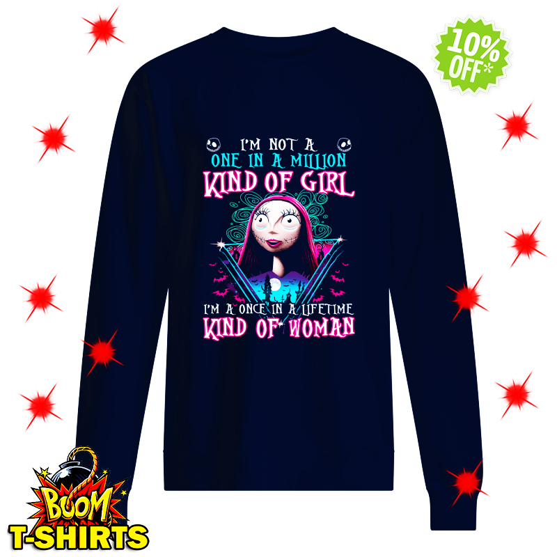 Sally I'm Not One in A Million Kind of Girl sweatshirt
