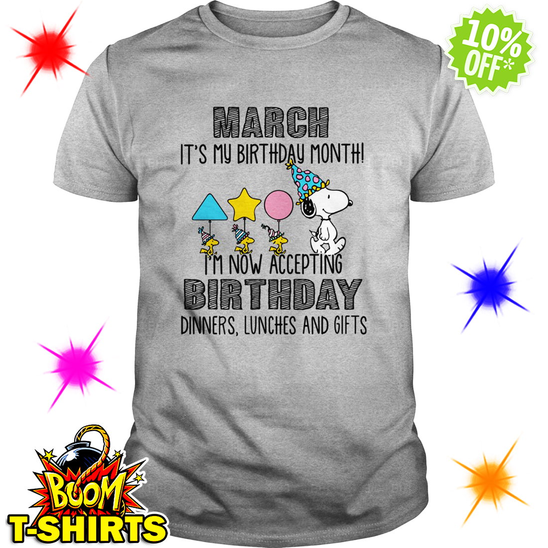 Snoopy March Its My Birthday Month Im Now Accepting Dinners Lunches And Gifts