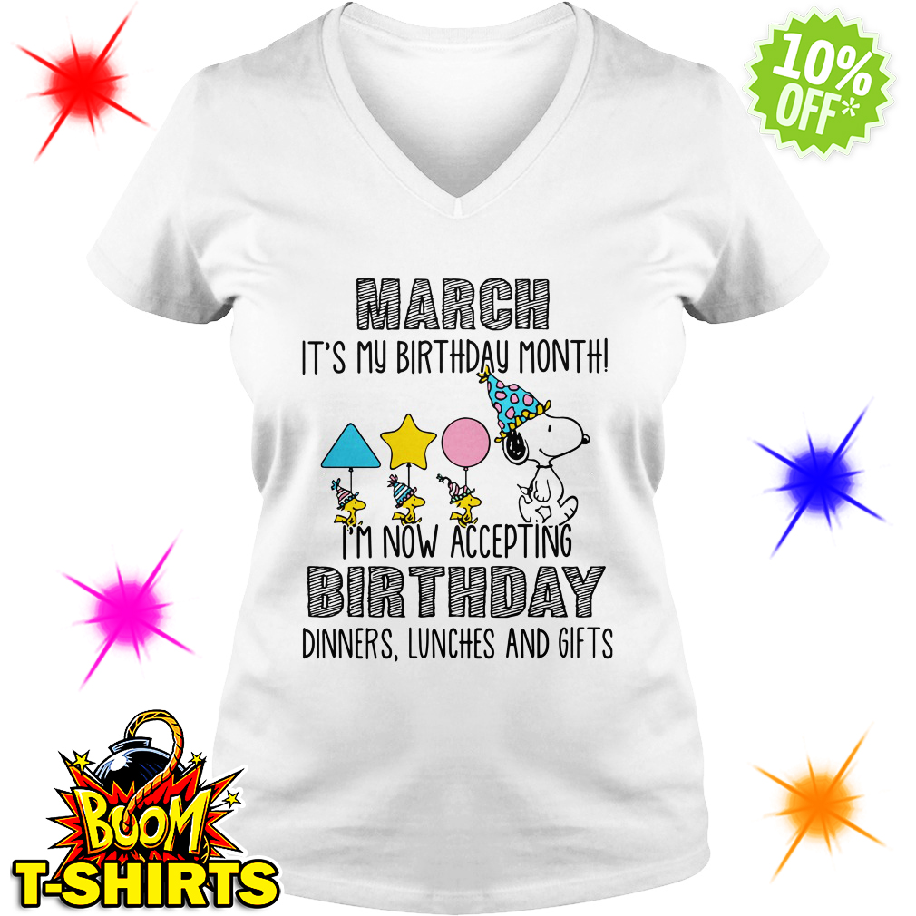 85fde3245 tank top Snoopy March it's my birthday month I'm now accepting birthday  dinners lunches and gifts