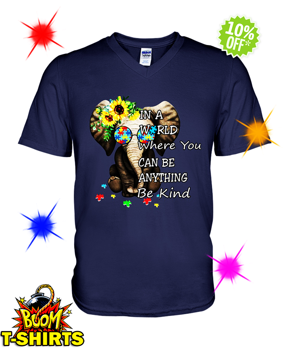 Sunflower Autism Elephant in a World Where You Can Be Anything Be Kind v-neck
