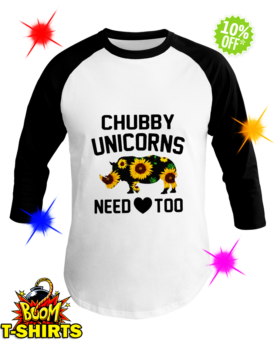 Sunflower Chubby Unicorns Need Love Too baseball tee