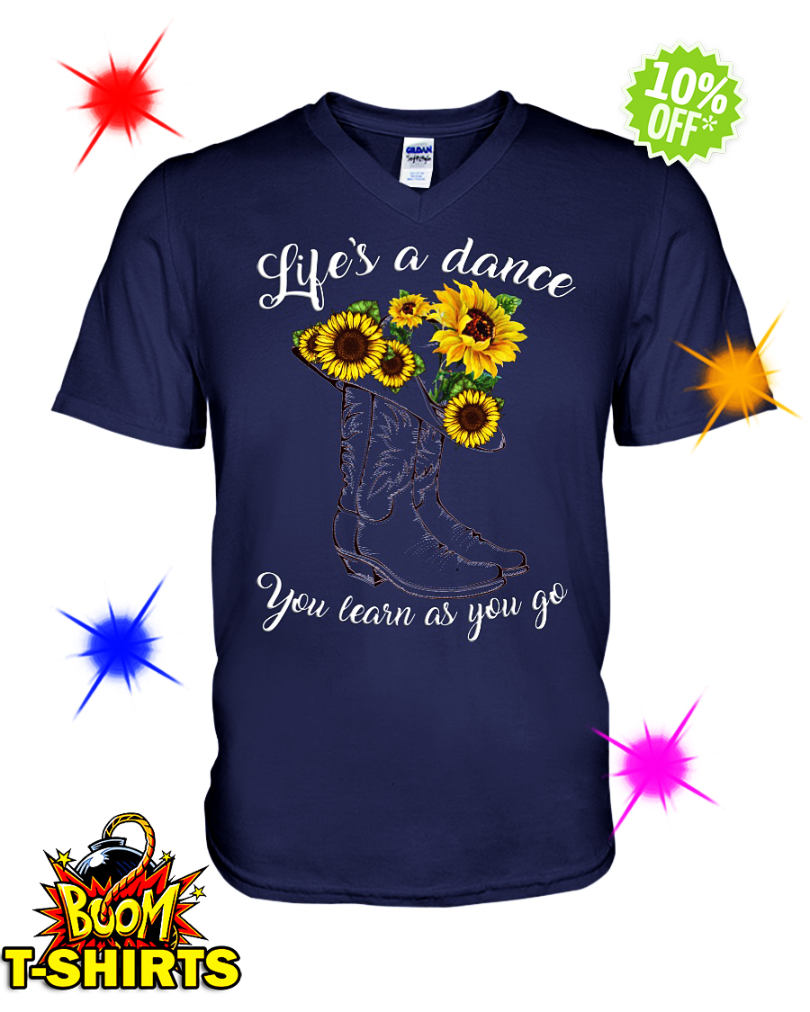 Sunflower life's a dance you learn as you go v-neck