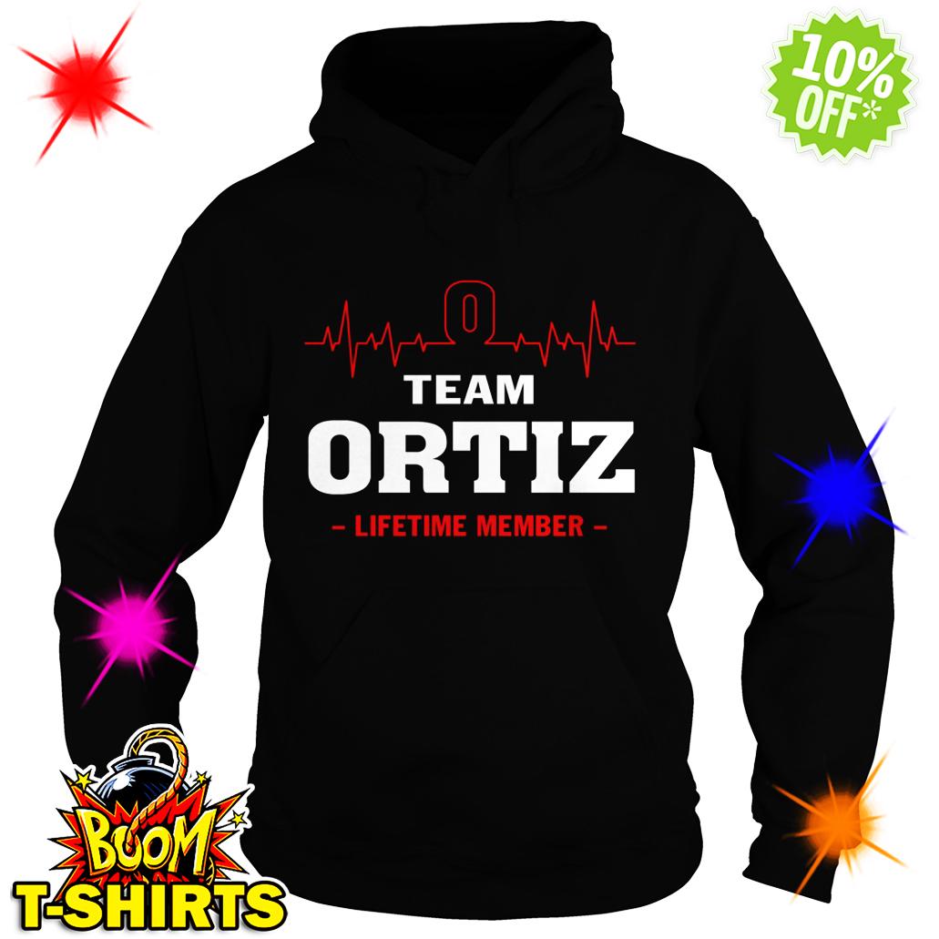 Team Ortiz lifetime member hoodie