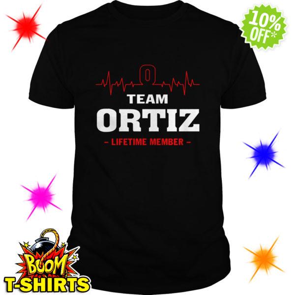 Team Ortiz lifetime member shirt