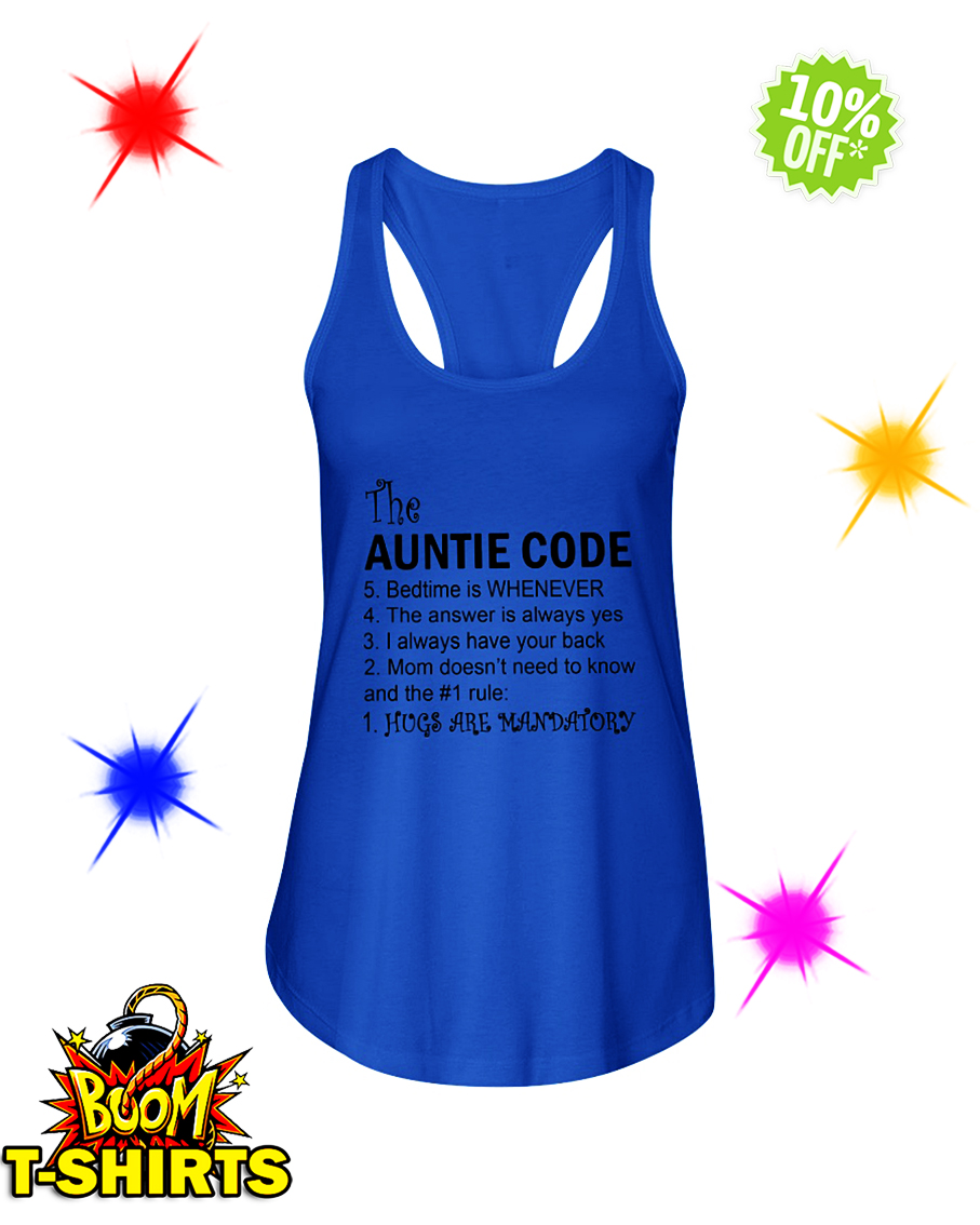 The Auntie Code Hugs Are Mandatory flowy tank