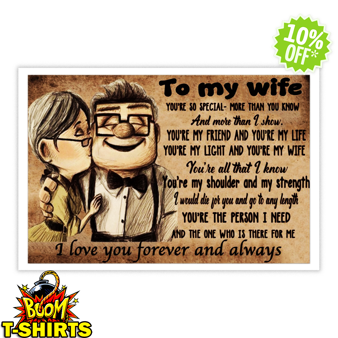 Up to my wife you're so special more than you know and more than I show poster