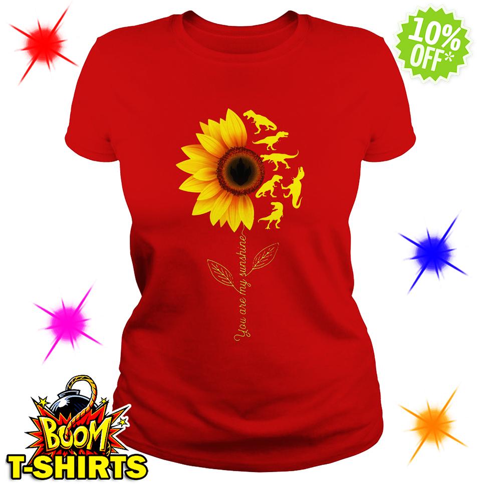 You're My Sunshine Sunflower Dinosaur T-rex lady shirt