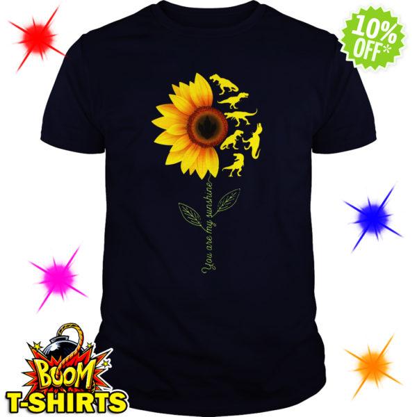 You're My Sunshine Sunflower Dinosaur T-rex shirt
