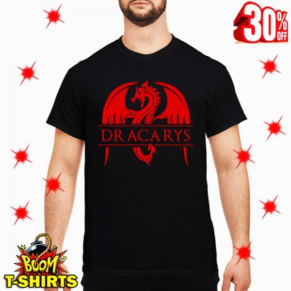 Dracarys Game Of Thrones Dragon shirt
