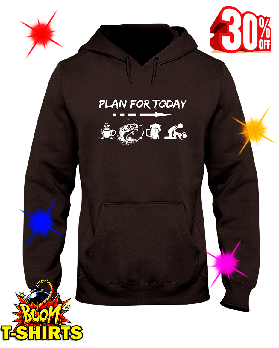 Fisher Plan For Today hooded sweatshirt