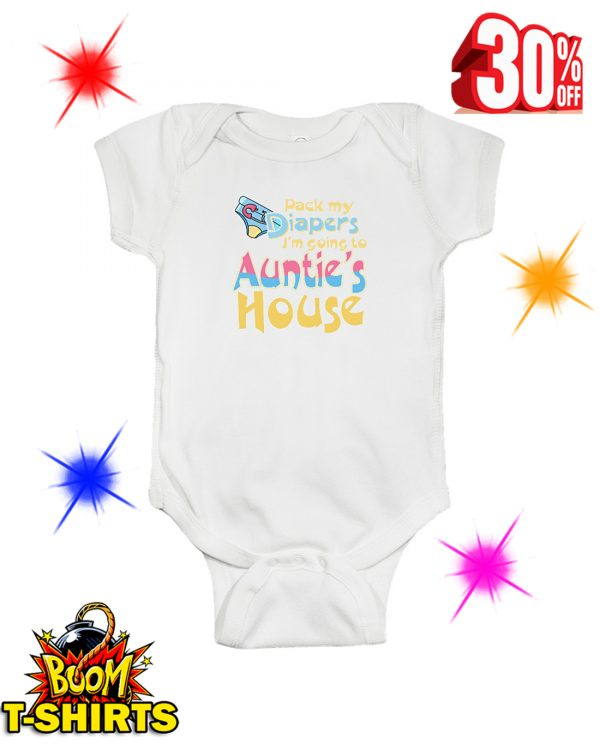 Pack My Diapers I'm Going To Auntie's House baby onesie