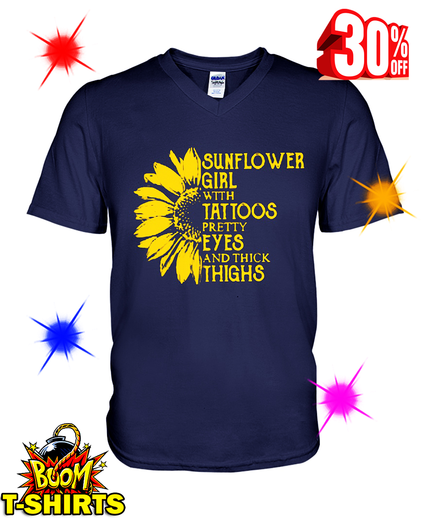 Sunflower Girl With Tattoos Pretty Eyes And Thick Thighs v-neck