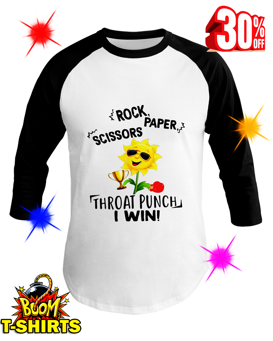 Sunflower Rock Paper Scissors Throat Punch I Win baseball tee