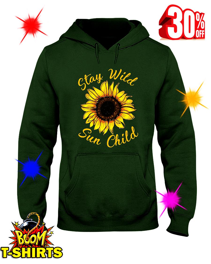Sunflower Stay Wild Sun Child hooded sweatshirt