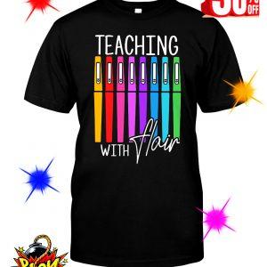Teaching With Flair shirt