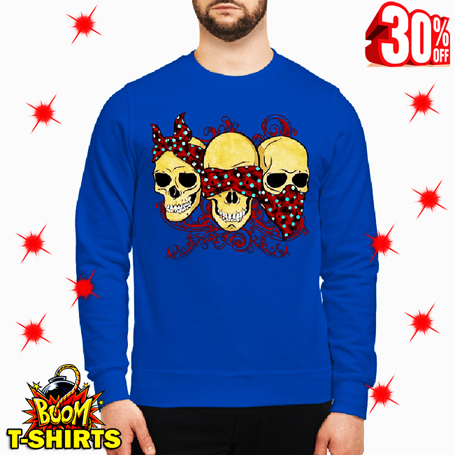 Three Wise Monkeys Drawing Calavera Skull sweatshirt