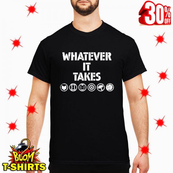 Whatever It Takes Avengers Endgame shirt