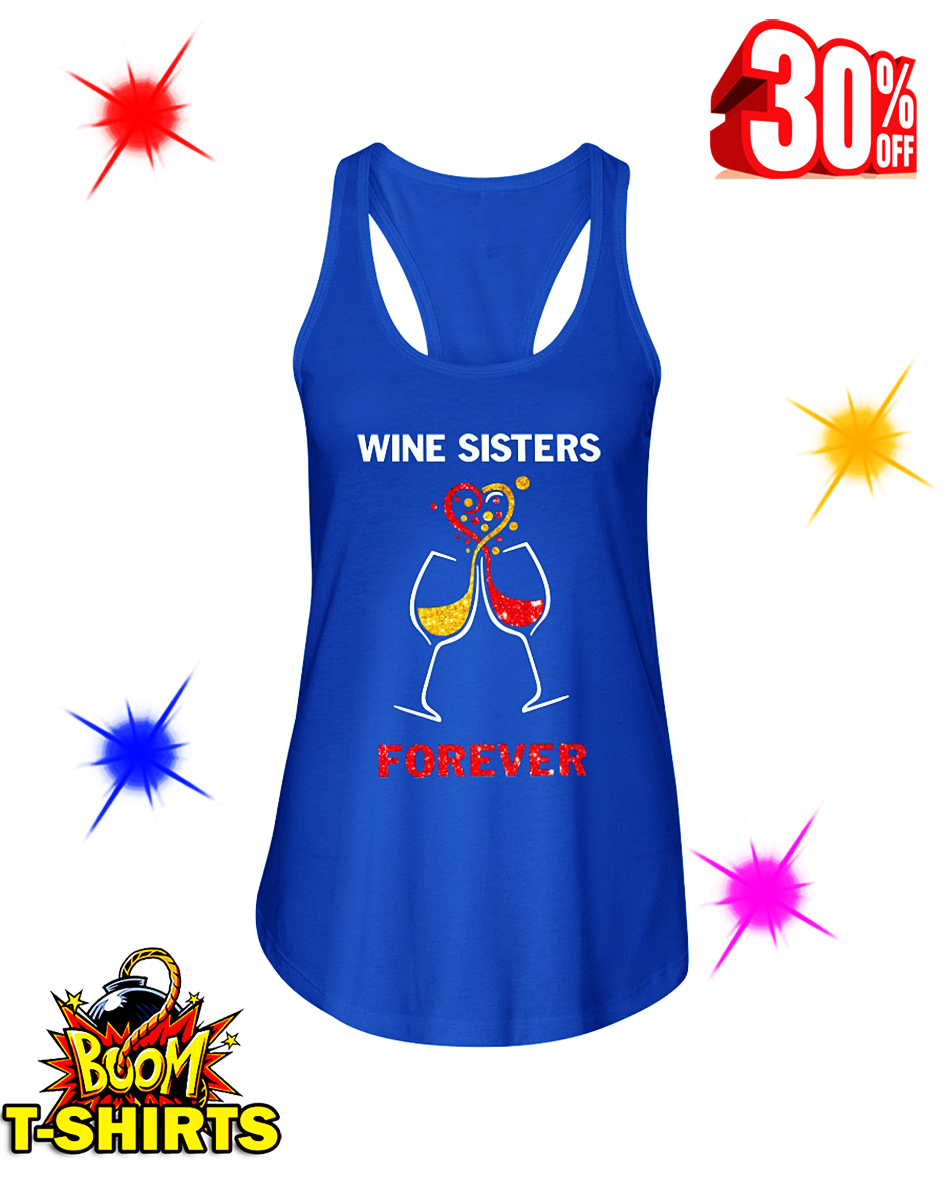 Wine Sisters Forever flowy tank