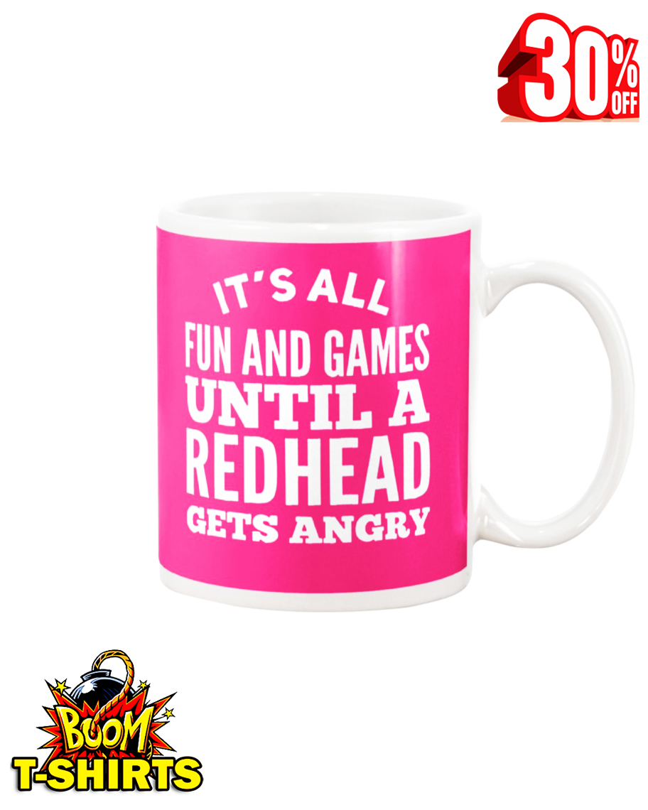 It's all fun and games until a redhead gets angry mug - pink cyber