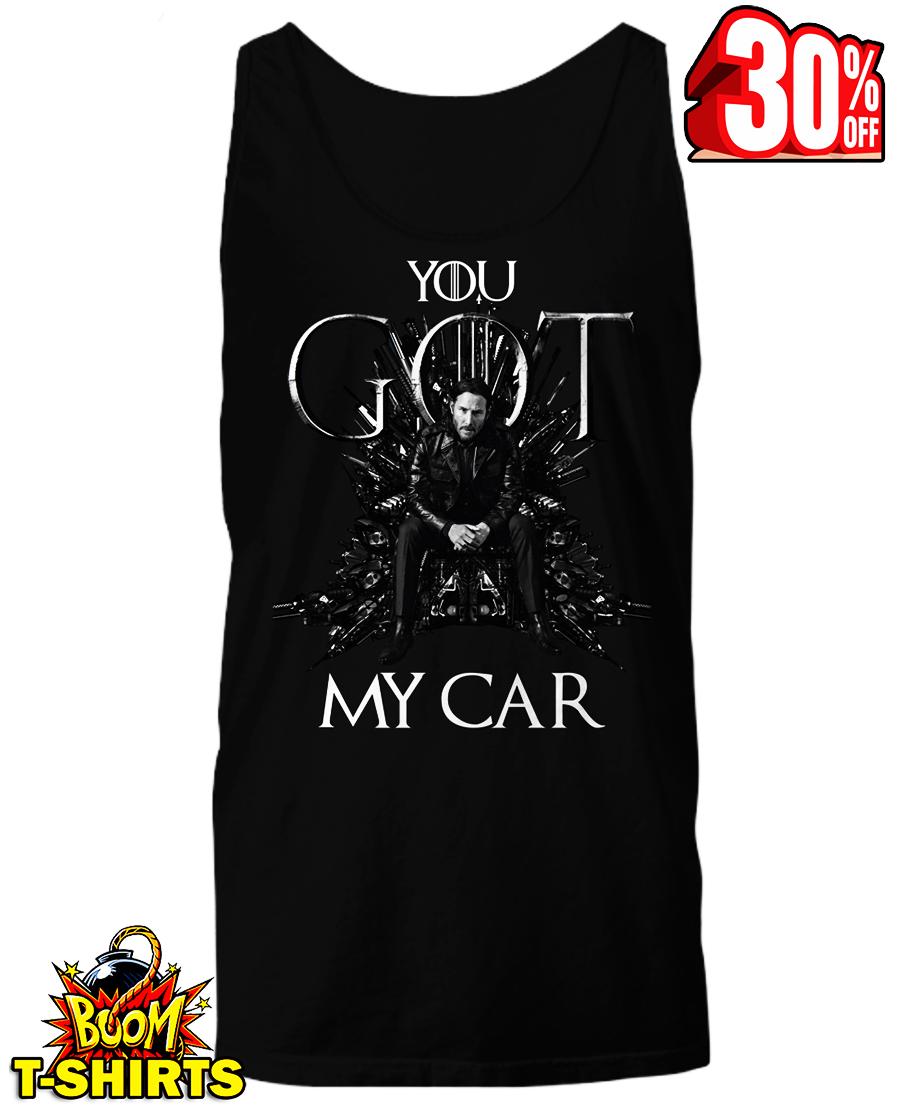 John Wick you GOT my car tank top