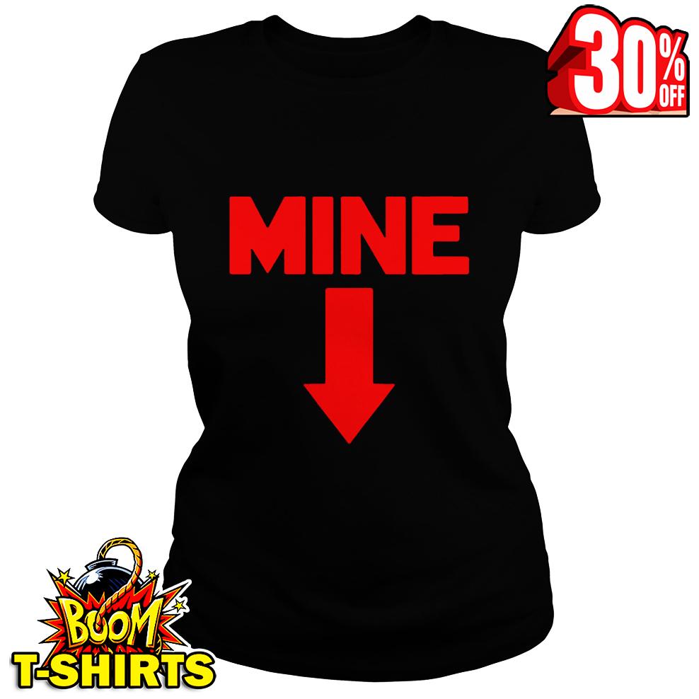 Mine Down Arrow Pro Choice Pro Abortion red shirt
