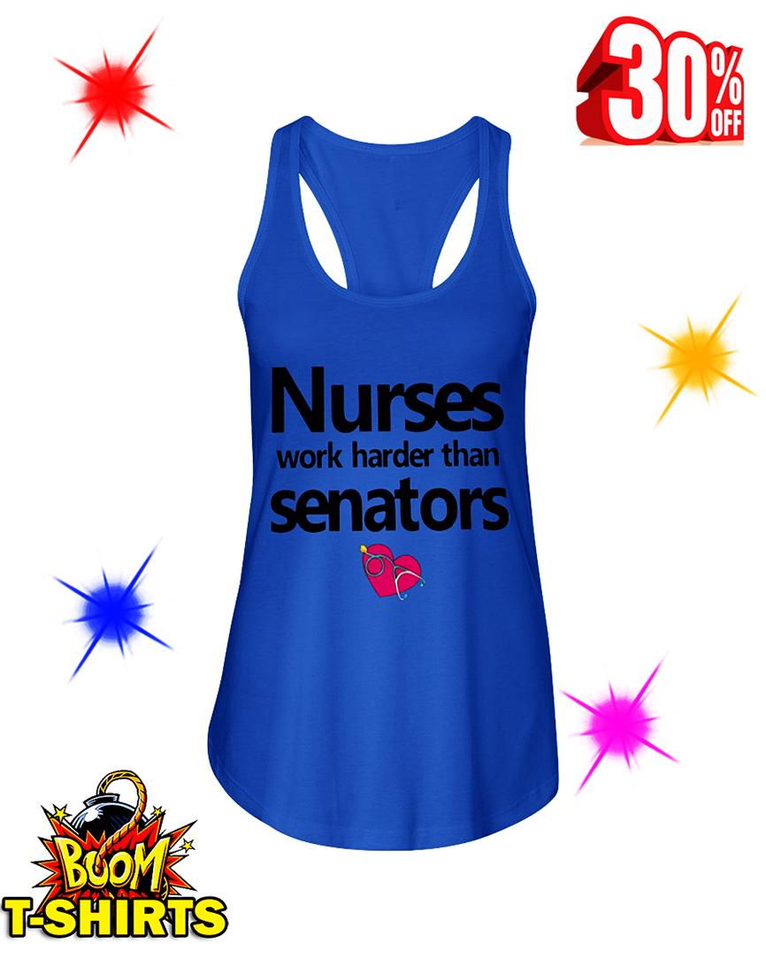 Nurses Work Harder Than Senators flowy tank