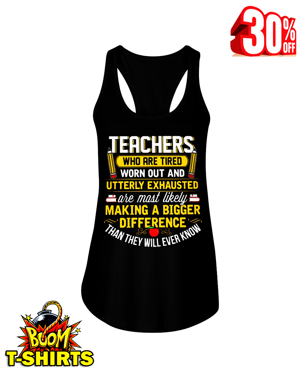 Teachers who are tired worn out and utterly exhausted flowy tank