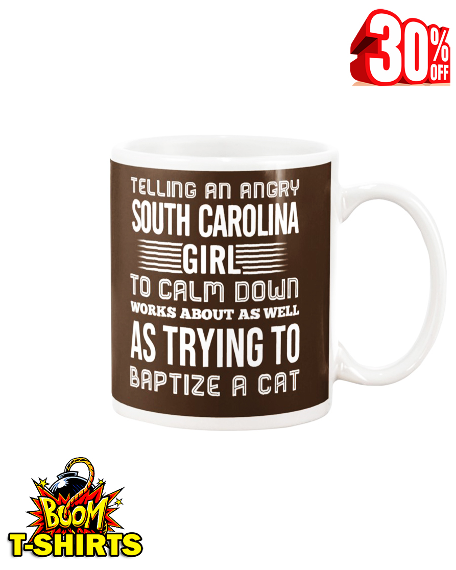 Telling an angry South Carolina girl mug - chocolate