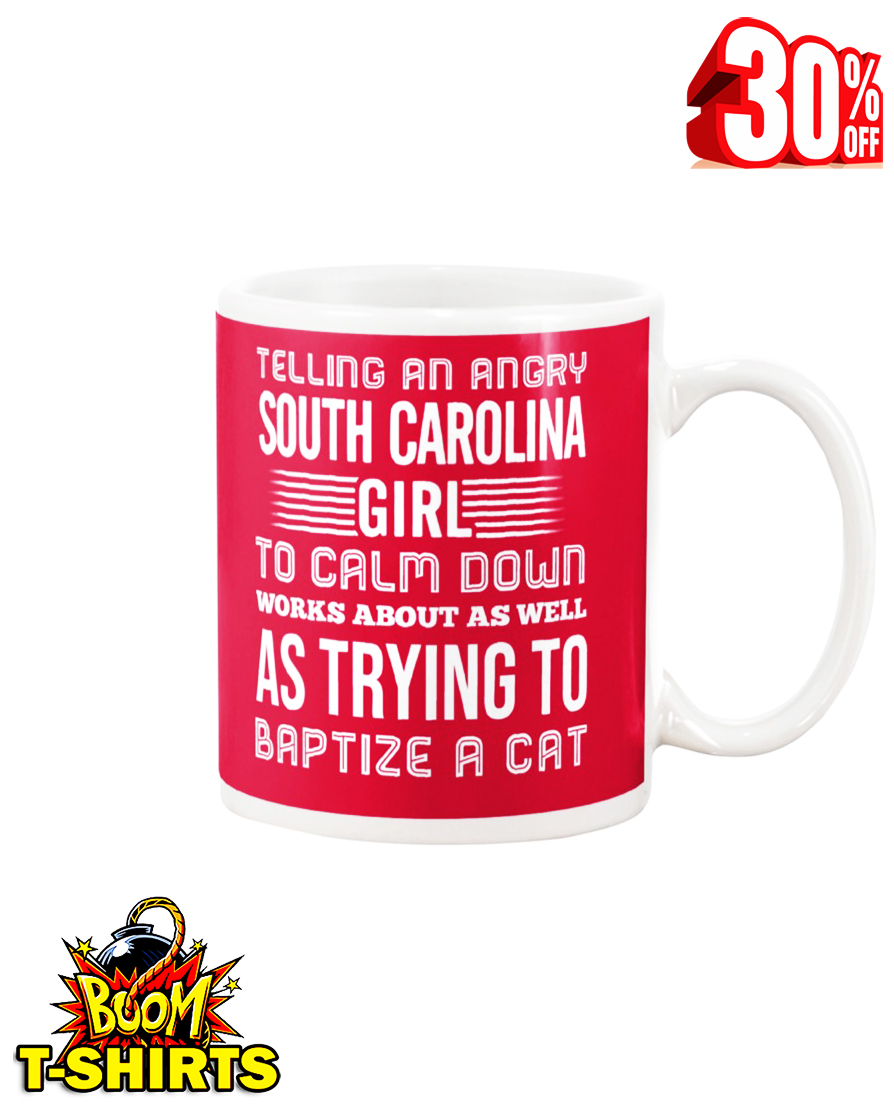 Telling an angry South Carolina girl mug - true red