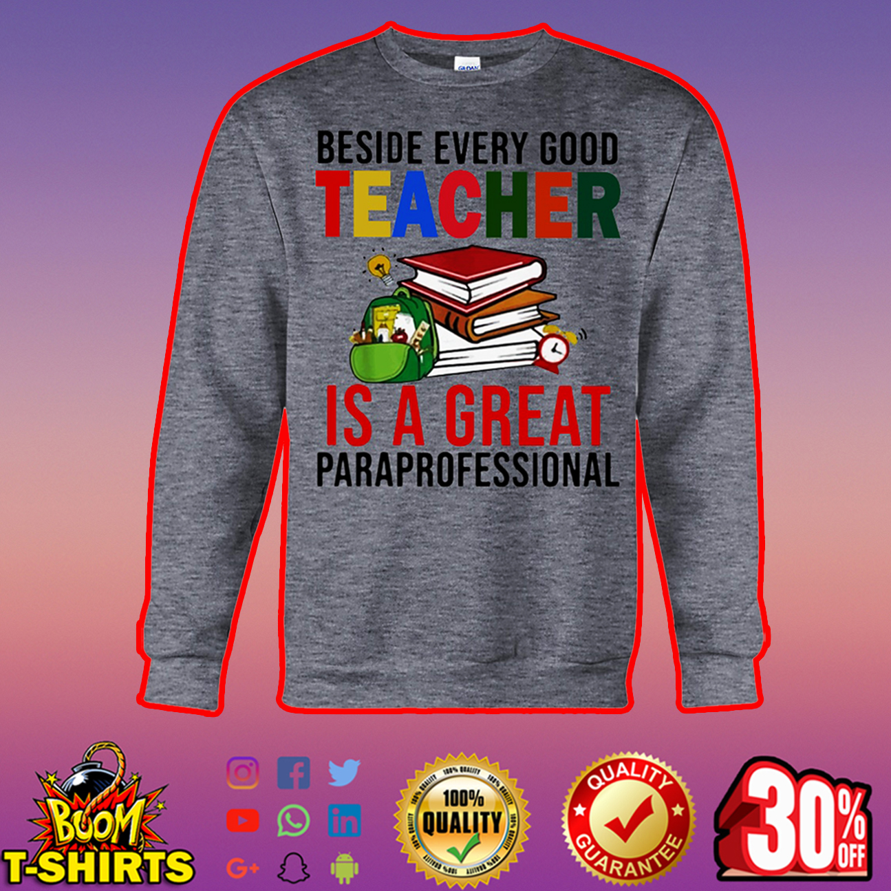 Beside every good teacher is a great paraprofessional sweatshirt