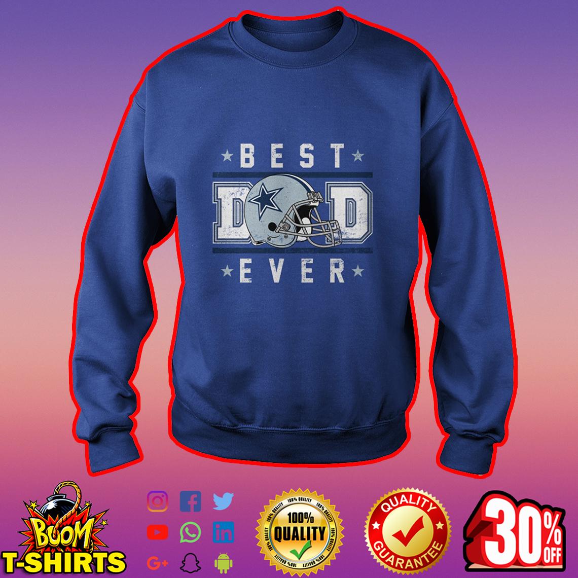Dallas Cowboys Best Dad Ever sweatshirt