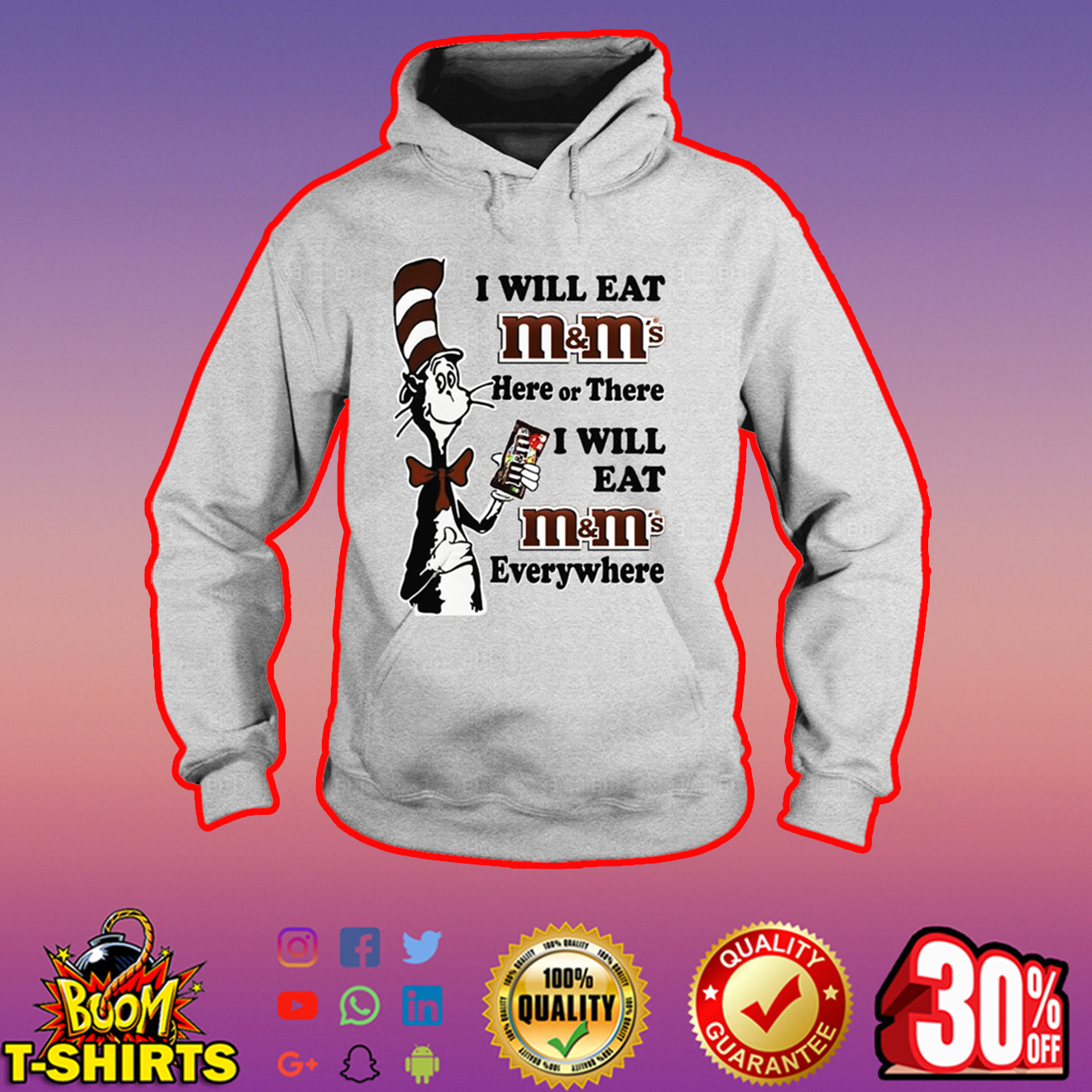 Dr Seuss I will eat M&M's here or there everywhere hoodie