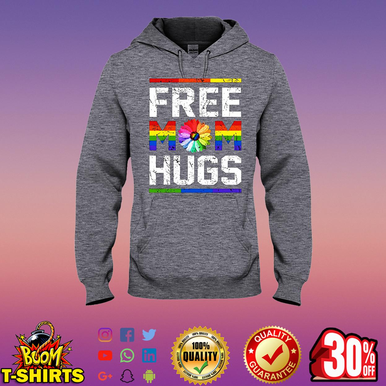 Free Mom Hugs LGBT hooded sweatshirt