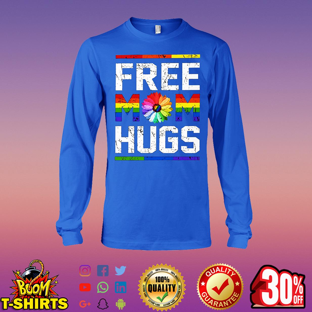 Free Mom Hugs LGBT long sleeve tee