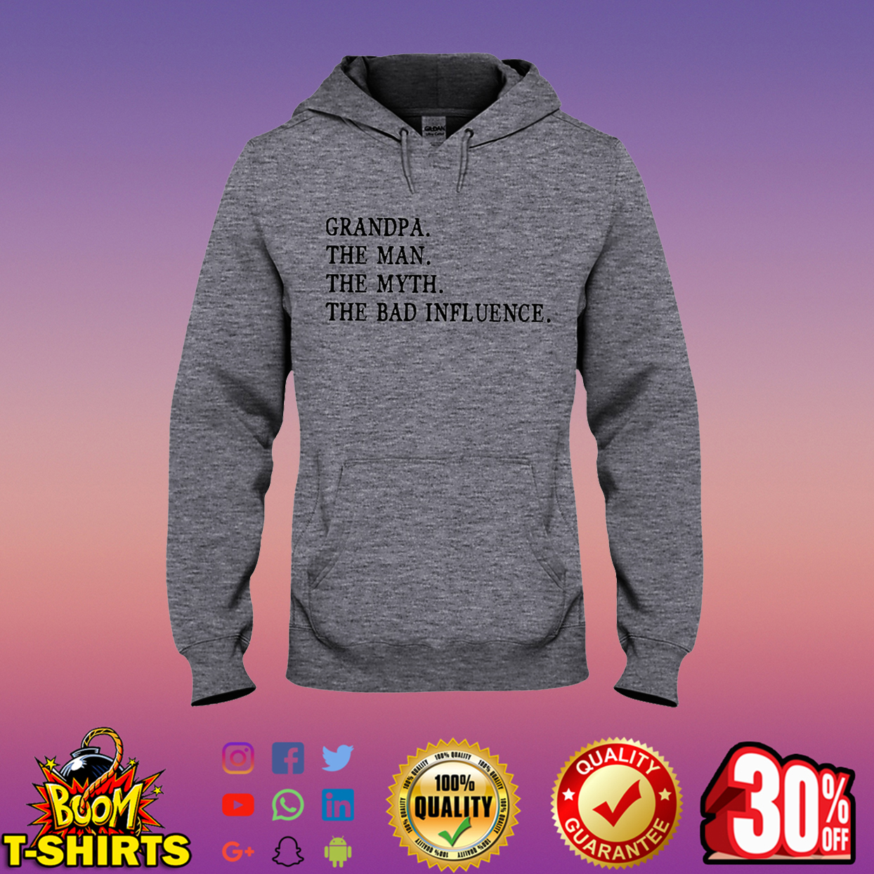 Grandpa the man the myth the bad influence hooded sweatshirt