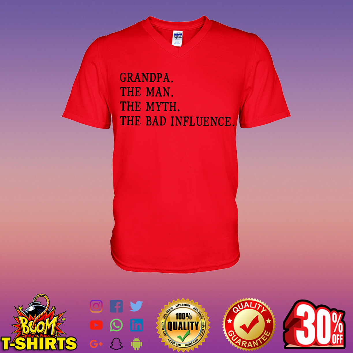 Grandpa the man the myth the bad influence v-neck t-shirt