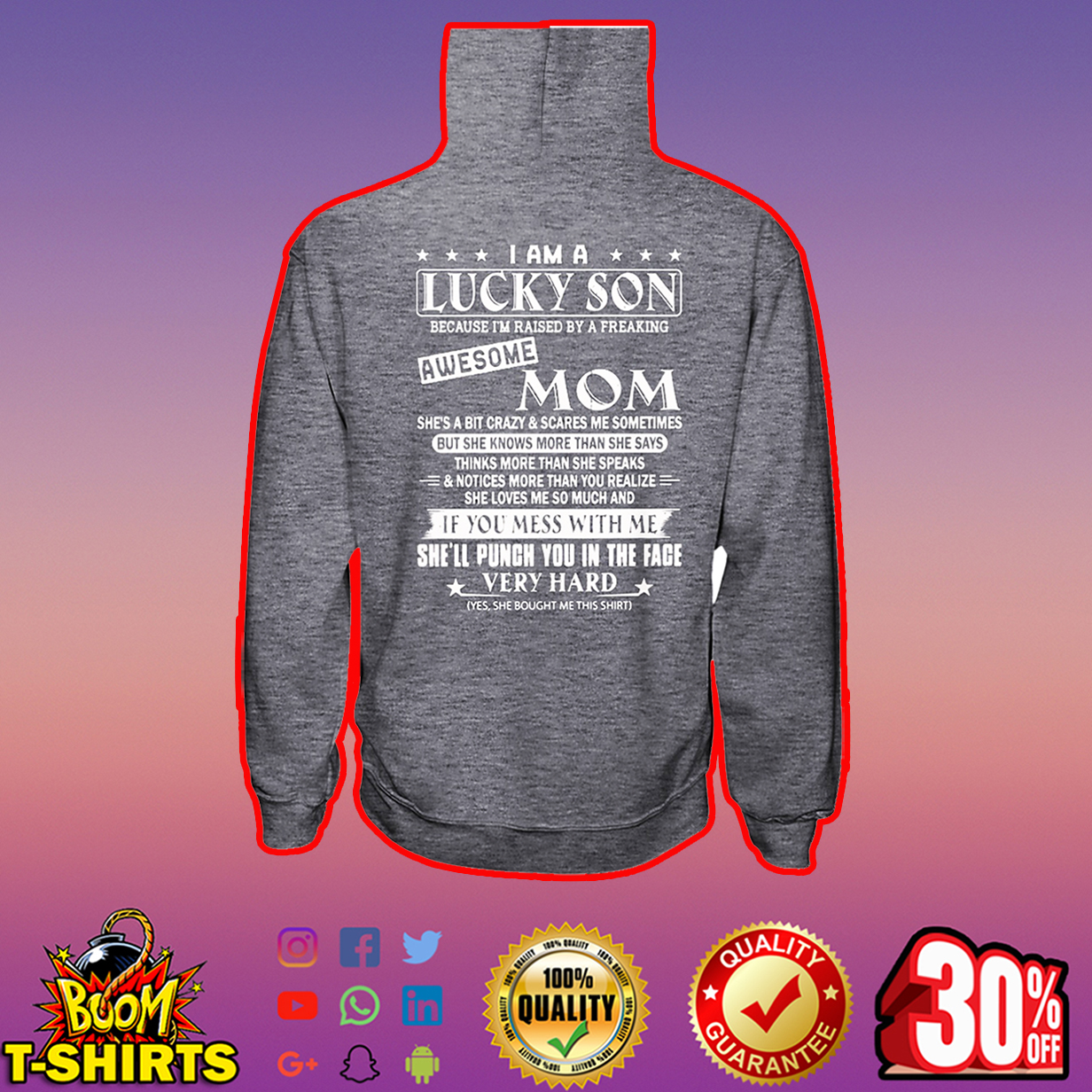I Am A Lucky Son Because I'm Raised By A Freaking Awesome Mom hooded sweatshirt