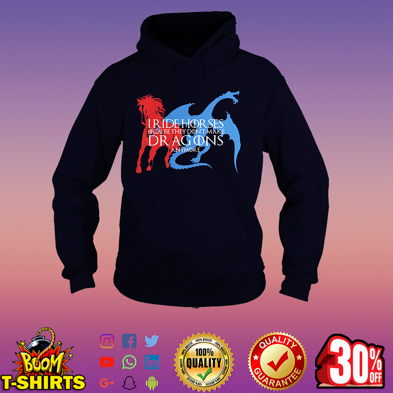 Iride horses because they don't make dragons anymore hoodie