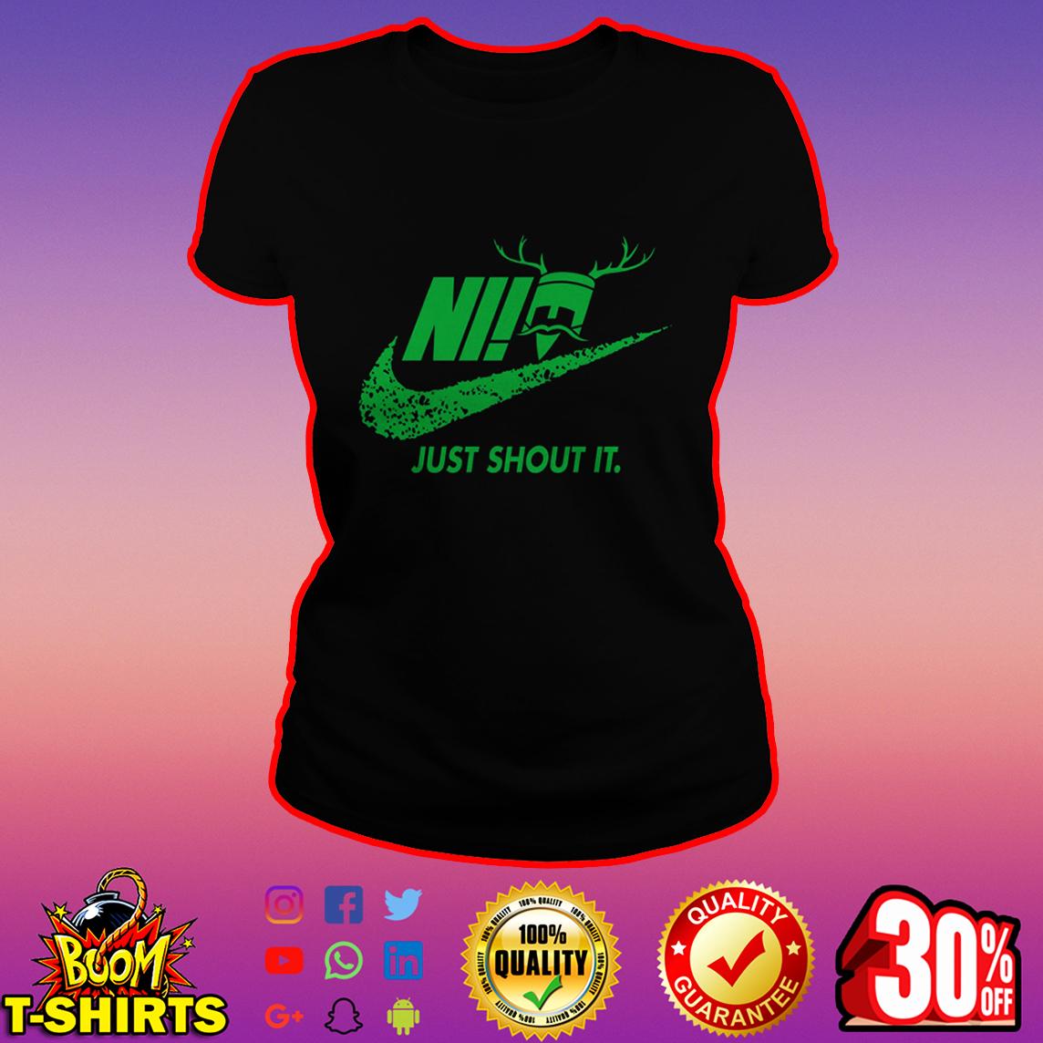 Just Shout It Nike lady shirt
