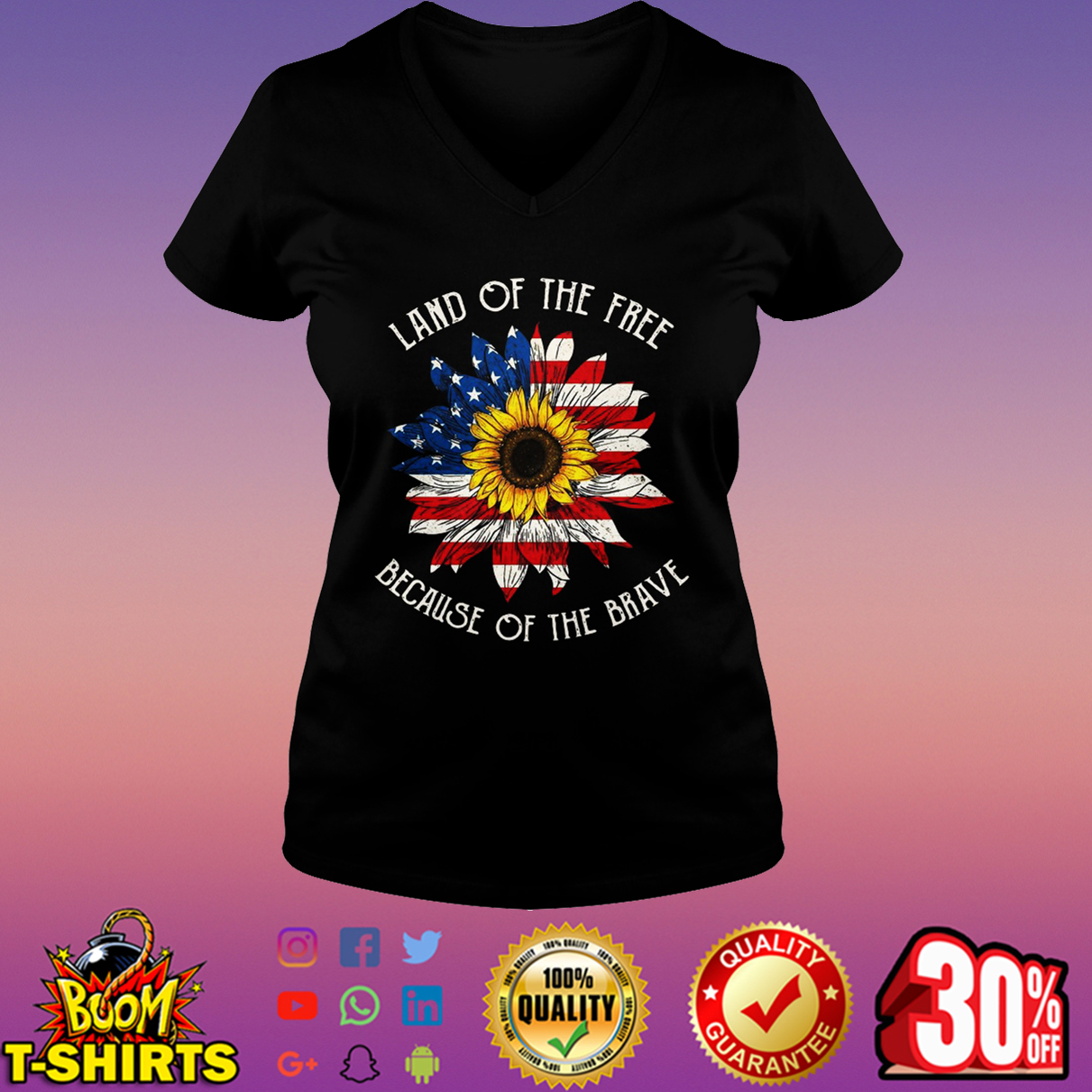 Land of the free because of the brave sunflower American flag v-neck