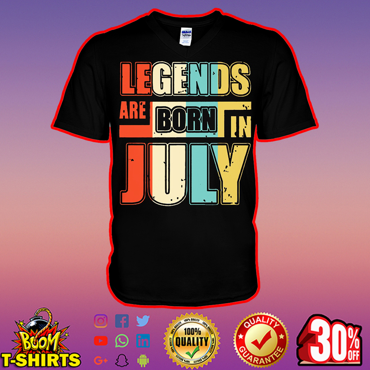 Legends are born in July v-neck