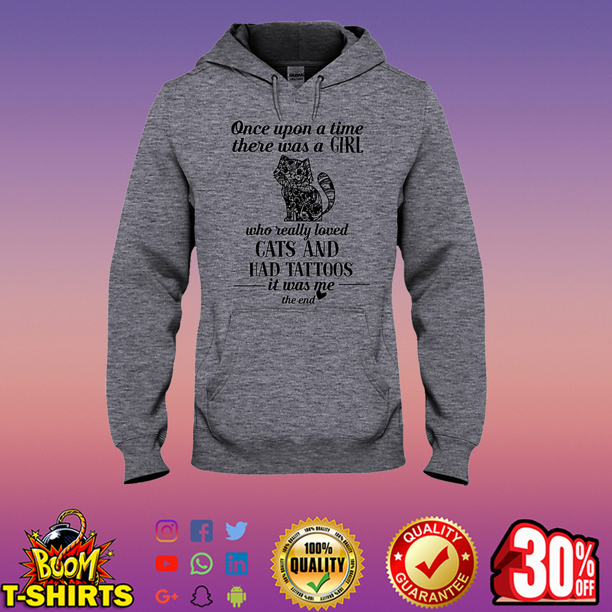 Once upon a time there was a girl who really loved Cats and had Tattoos hooded sweatshirt